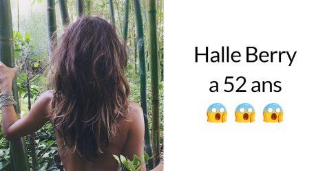 Halle Berry a 52 ans aujourd'hui et elle révèle comment elle fait pour avoir l'air d'avoir 25 ans
