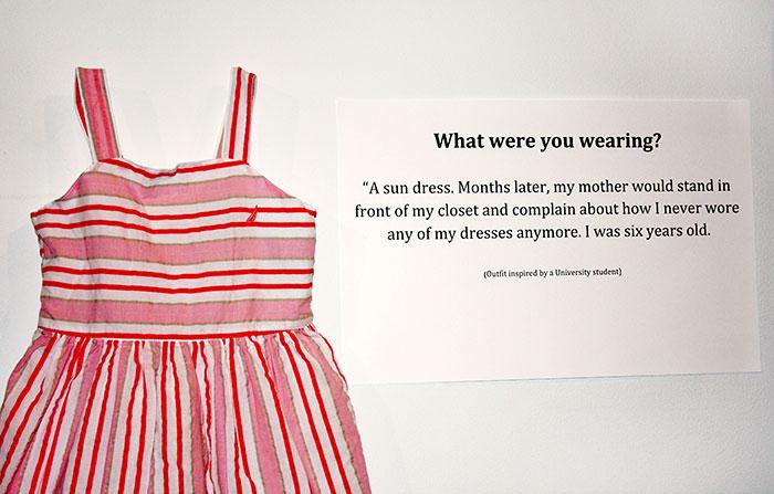 Des victimes qui se sont fait dire que leurs vêtements étaient la cause de leur agression sexuelle montrent ce qu'elles portaient