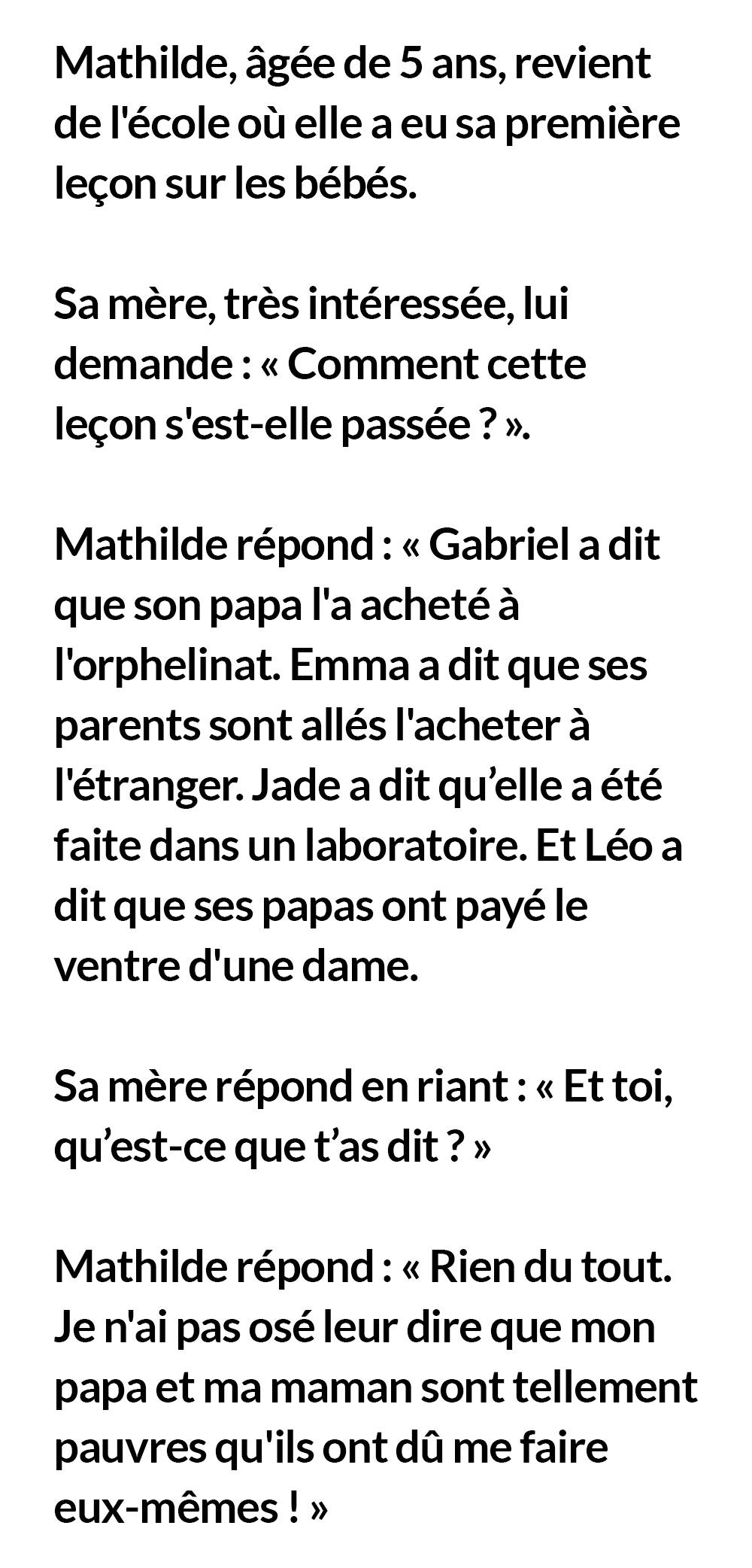 Mathilde, âgée de 5 ans, revient de l'école où elle a appris sa première leçon sur les bébés