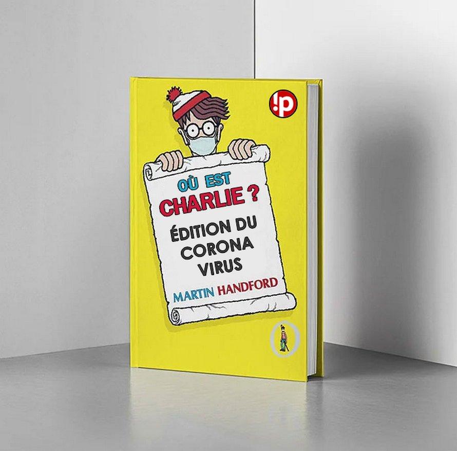 «Où est Charlie?» édition du coronavirus est arrivé et il est un peu plus facile de trouver Charlie que d'habitude